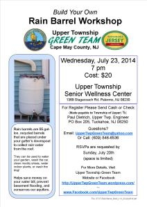 SAVE The DATE - Wed., July 23, 2014 Rain Barrel Workshop, back by popular demand. RSVP > UpperTwpGreenTeam@yahoo.com